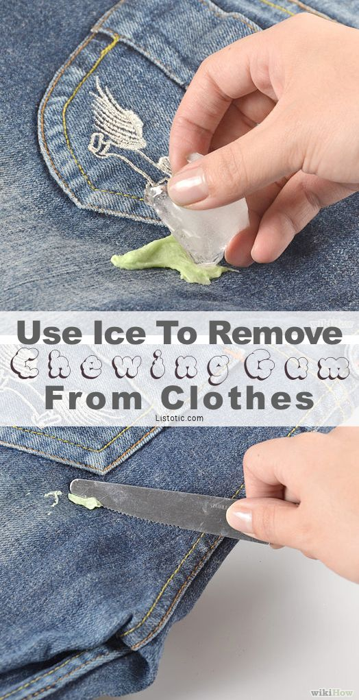 Use ice to remove chewing gum from clothes