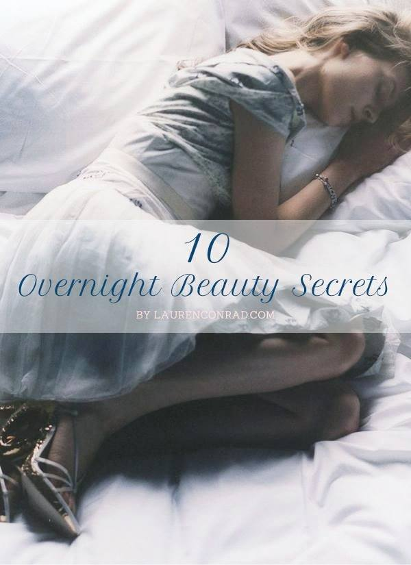 10 Overnight Beauty Tips to Help You Stay Gorgeous