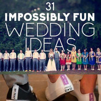 11 Awesome and Fun Wedding Ideas