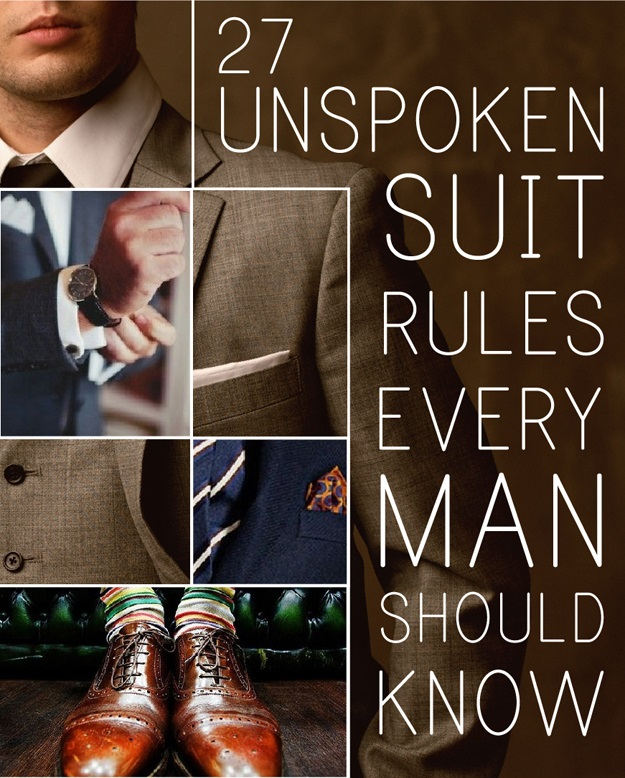27 Unspoken Suit Rules That Your Man Should Know