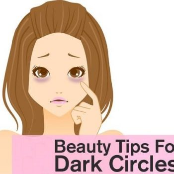 Amazing Beauty Tips to Remove Dark Circles