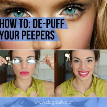 Idea to De-Puff Tired Eyes