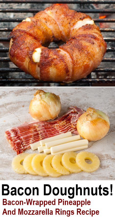 Easy Doughnut Shaped Bacon Pineapple Mozzarella Recipe