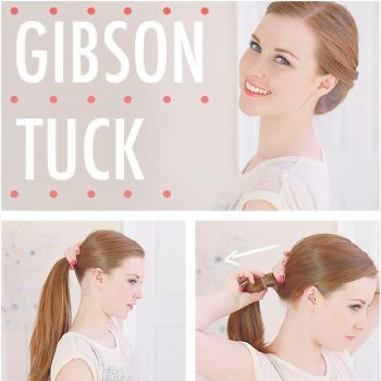 Practical Hairstyle The Gibson Tuck – DIY